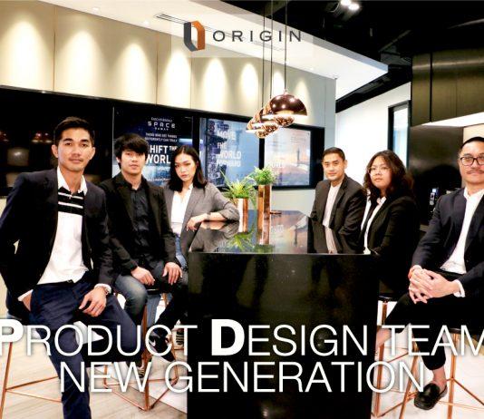 ออริจิ้น เปิดตัวทีม Product Design & Development เป็นครั้งแรก!
