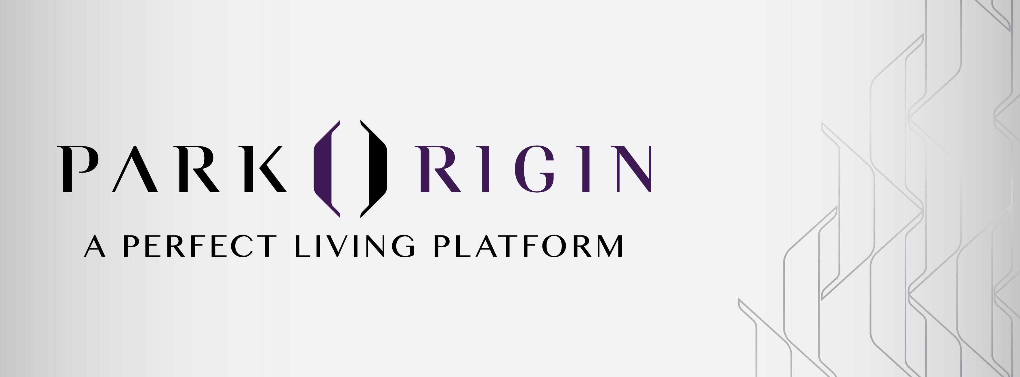 """Park Origin"" - A Perfect Living Platform แบรนด์หรู flagship ใหม่จากออริจิ้น"