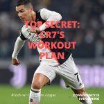 Top Secret: วิธี stay healthy แบบ คริสเตียโน่ โรนัลโด้